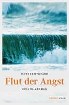 Flut der Angst ebook by Hannes Nygaard