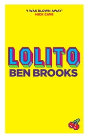 Lolito ebook by Ben Brooks