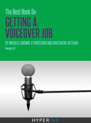 The Best Little Book On Voice-Over Demos And How To Create One ebook by Michelle Brown