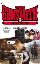 The Gunsmith 387 - Mexico Mayhem ebook by J. R. Roberts
