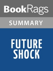Future Shock by Alvin Toffler | Summary & Study Guide ebook by BookRags