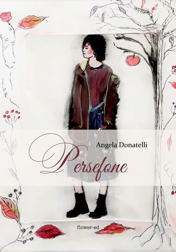 Persefone ebook by Angela Donatelli