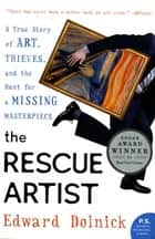The Rescue Artist ebook by Edward Dolnick