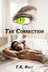 The Connection ebook by T.K. Holt
