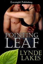 Pointing Leaf ebook by Lynde Lakes