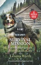 Survival Mission ebook by Shirlee McCoy, Lenora Worth