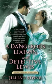 A Dangerous Liaison with Detective Lewis ebook by Jillian Stone