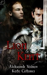 The Lion of Kent ebook by Aleksandr Voinov,Kate Cotoner