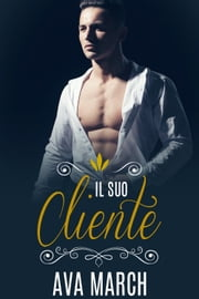 Il suo cliente Ebook di Ava March