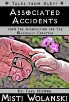 Associated Accidents ebook by Misti Wolanski