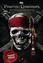 Pirates of the Caribbean: On Stranger Tides Junior Novel ebook by James Ponti