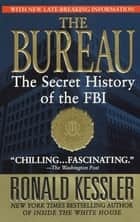 The Bureau ebook by Ronald Kessler