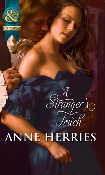 A Stranger's Touch ebook by Anne Herries