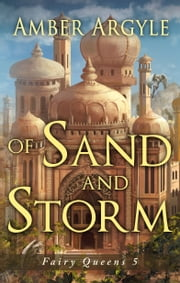 Of Sand and Storm ebook by Amber Argyle