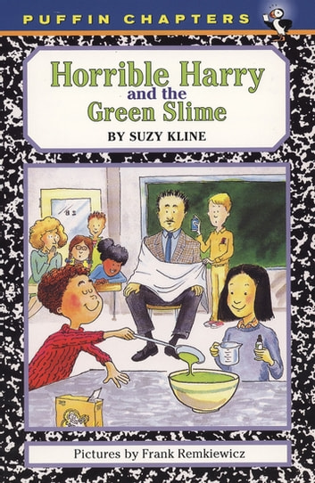 Horrible Harry and the Green Slime ebook by Suzy Kline