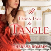 It Takes Two to Tangle audiobook by Theresa Romain