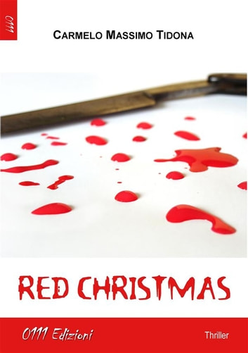 Red Christmas ebook by Carmelo Massimo Tidona