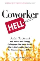 Coworker Hell - A Retail Hell Underground Digital Short ebook by Freeman Hall