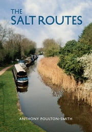 The Salt Routes ebook by Anthony Poulton-Smith