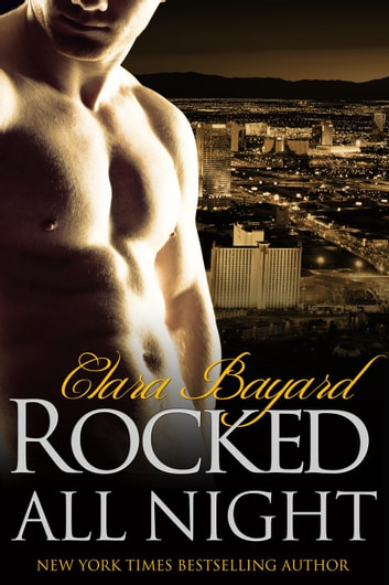 Rocked All Night - Rocked, #8 ebook by Clara Bayard
