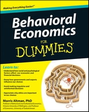 Behavioral Economics For Dummies ebook by Altman, Morris