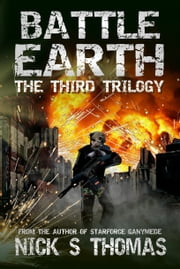 Battle Earth: The Third Trilogy (Books 7-9) ebook by Nick S. Thomas