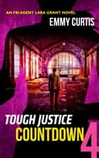 Tough Justice: Countdown (Part 4 of 8) ebook by Emmy Curtis