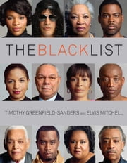The Black List ebook by Timothy Greenfield-Sanders,Elvis Mitchell