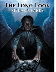 The Long Look ebook by Richard Parks