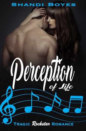 Perception of Life - Perception, #1 ebook by Shandi Boyes