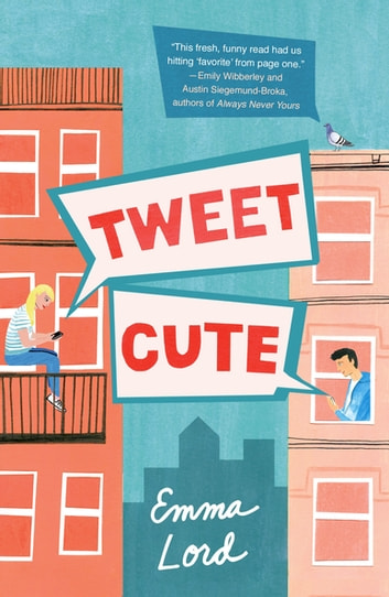 Tweet Cute eBook by Emma Lord