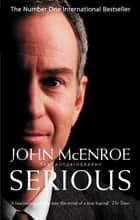 Serious ebook by John McEnroe
