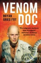 Venom Doc ebook by Bryan Grieg Fry