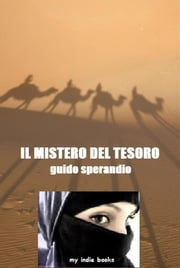 Il mistero del tesoro ebook by Guido Sperandio
