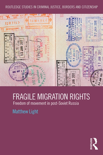 Fragile Migration Rights Ebook By Matthew Light 9781317631200