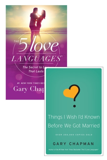 The 5 Love Languages Things I Wish I D Known Before We Got Married