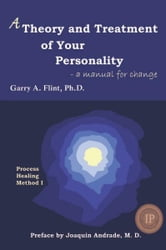 A Theory and Treatment of Your Personality ebook by Garry Flint