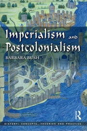 Imperialism and Postcolonialism ebook by Barbara Bush