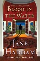 Blood in the Water - A Gregor Demarkian Mystery ebook by Jane Haddam