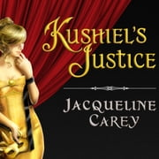 Kushiel's Justice audiobook by Jacqueline Carey