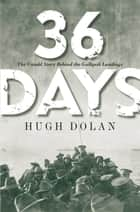 36 Days ebook by Hugh Dolan