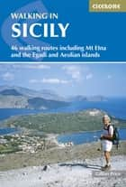 Walking in Sicily ebook by Gillian Price