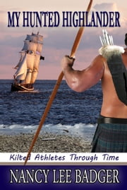 My Hunted Highlander ebook by Nancy Lee Badger