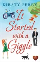It Started with a Giggle ebook by Kirsty Ferry