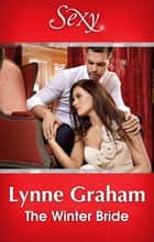 The Winter Bride ebook by Lynne Graham