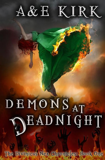 Demons at Deadnight - The Divinicus Nex Chronicles, #1 ebook by A&E Kirk