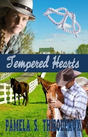 Tempered Hearts ebook by Pamela S Thibodeaux