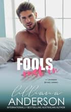 Fools Rush In ebook by Lilliana Anderson
