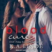 Blood Cure audiobook by K.A. Linde