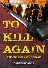 To Kill Again: Episode Nine ebook by Darren Howell
